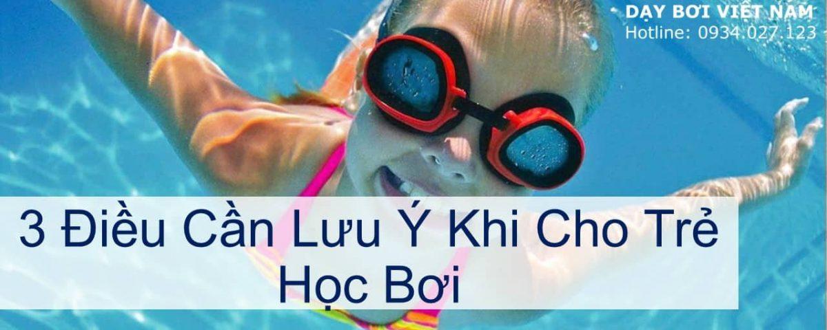 3-dieu-can-luu-y-khi-cho-tre-hoc-boi