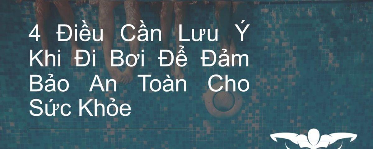 4-dieu-can-luu-y-khi-di-boi-de-dam-bao-an-toan-cho-suc-khoe