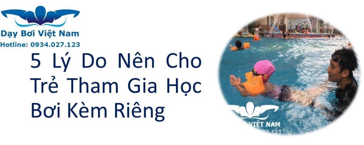 5-ly-do-nen-cho-tre-tham-gia-hoc-boi-kem-rieng