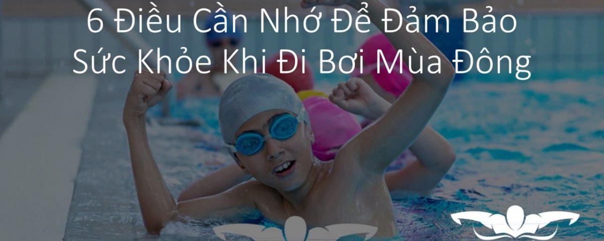 6-dieu-can-nho-de-dam-bao-suc-khoe-khi-di-boi-mua-dong