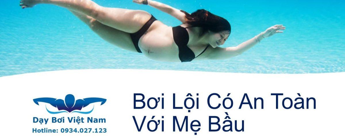 boi-loi-co-an-toan-voi-me-bau