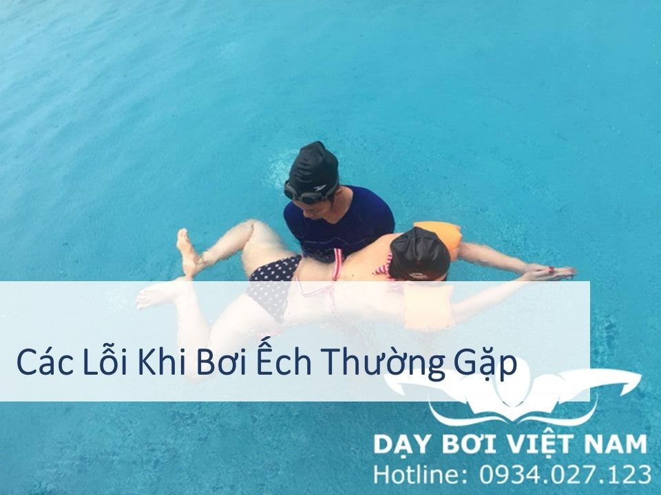 cac-loi-khi-boi-ech-thuong-gap