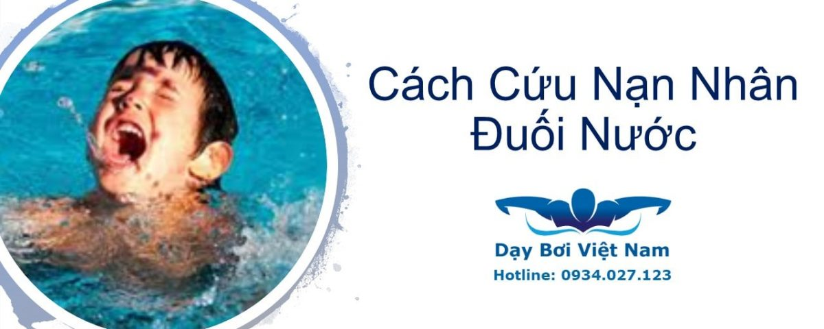 cach-cuu-nan-nhan-duoi-nuoc