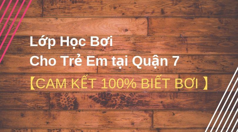 lop-hoc-boi-cho-tre-em-quan7