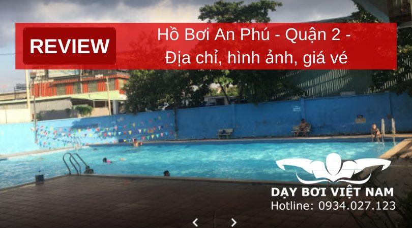 review-ho-boi-an-phu-quan-2-dia-chi-hinh-anh-gia-ve