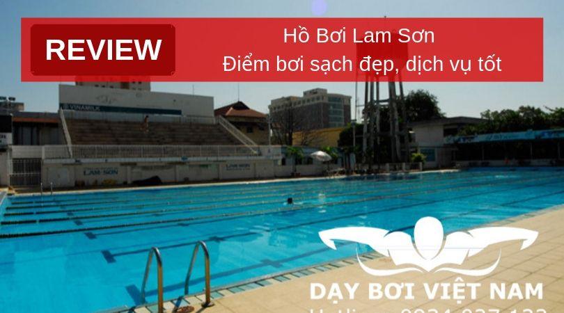 review-ho-boi-lam-son-diem-boi-sach-dep-dich-vu-tot