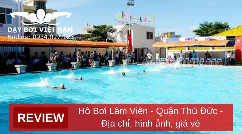 review-ho-boi-lam-vien-quan-thu-duc-dia-chi-hinh-anh-gia-ve