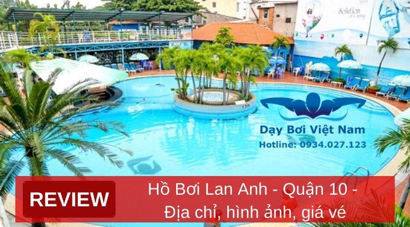 review-ho-boi-lan-anh-quan-10-dia-chi-hinh-anh-gia-ve