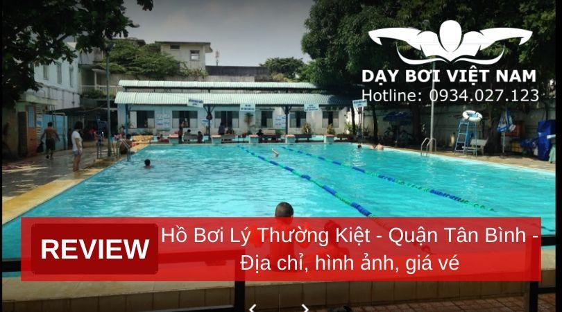 review-ho-boi-ly-thuong-kiet-quan-tan-binh-dia-chi-hinh-anh-gia-ve