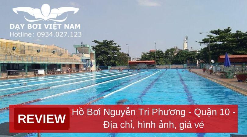 review-ho-boi-nguyen-tri-phuong-quan-10-dia-chi-hinh-anh-gia-ve