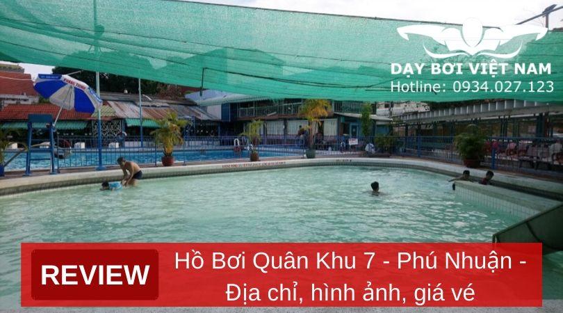 review-ho-boi-quan-khu-7-phu-nhuan-dia-chi-hinh-anh-gia-ve