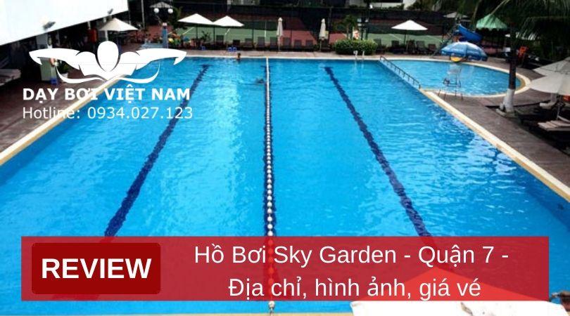 review-ho-boi-sky-garden-quan-7-dia-chi-hinh-anh-gia-ve
