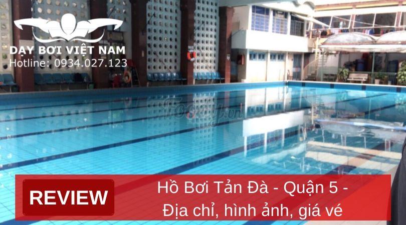 review-ho-boi-tan-da-quan-5-dia-chi-hinh-anh-gia-ve
