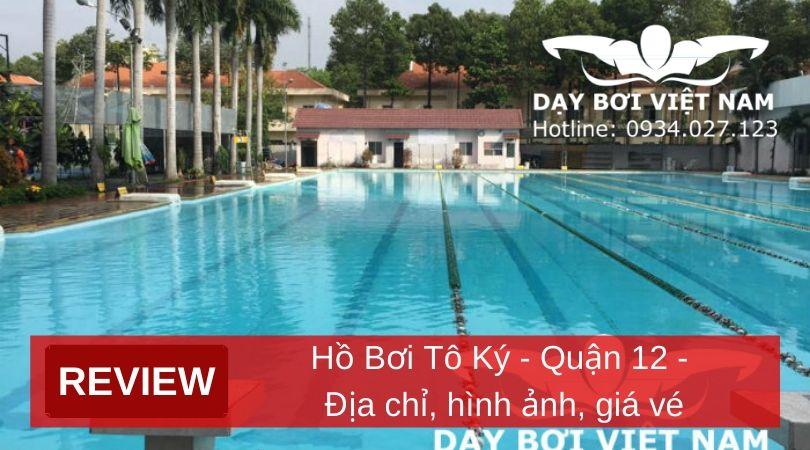 review-ho-boi-to-ky-quan-12-dia-chi-hinh-anh-gia-ve